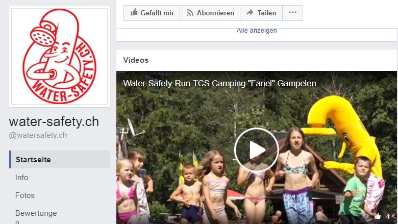Online PR Water-Safety-Kampagne Facebook-Page: Die Facebookseite mit dem Kampagnenlogog und einem Impressionsvideo zur Kampagne. Das Logo der Kampagne, ein Kurzbeschrieb und die Kampagnenbotschaft werden als feste Informationen auf der Seite definiert. Der Account wird regelmässig betreut und mit beispielsweise Impressionen vom Eröffnungsevent aktuell gehalten.